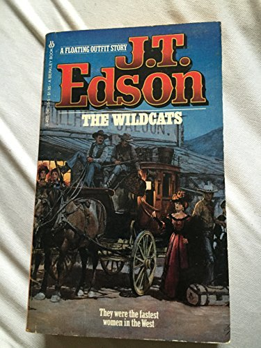 The Wildcats: J. T. Edson