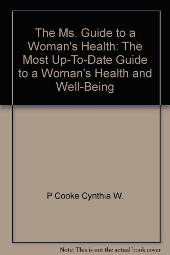The Ms. Guide To A Woman's Health: Cooke, Cynthia