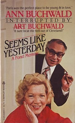 Seems Like Yesterday (0425048330) by Art Buchwald