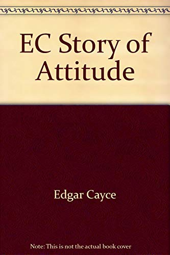 9780425048627: Edgar Cayce's Story of Attitudes and Emotions