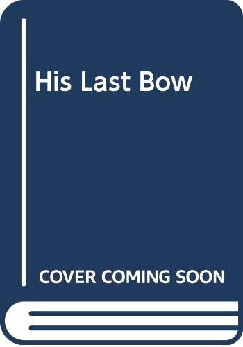 9780425048702: His Last Bow