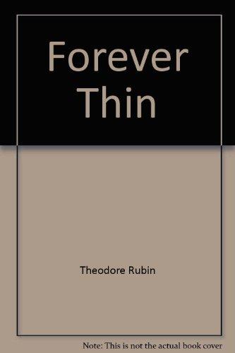 Forever Thin: Rubin, Theodore