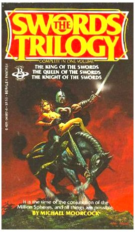 9780425049877: Swords Trilogy (Chronicles of Corum: The King of the Swords; The Queen of the Swords; The Knight of the Swords)