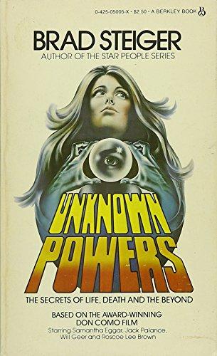 Unknown Powers: Steiger, Brad