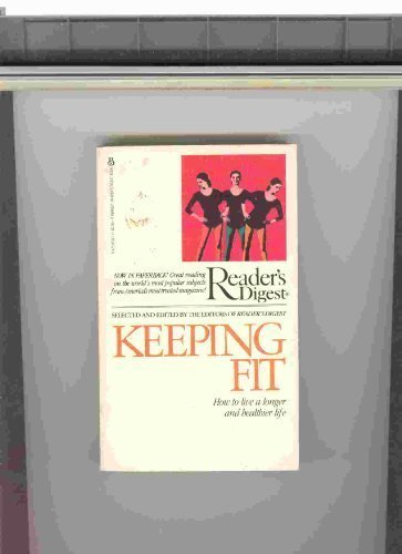 Keeping Fit (9780425050170) by Editors Of Reader's Digest