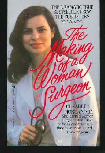9780425050347: The Making of a Woman Surgeon