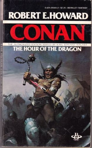 Hour of the Dragon: Robert E. Howard