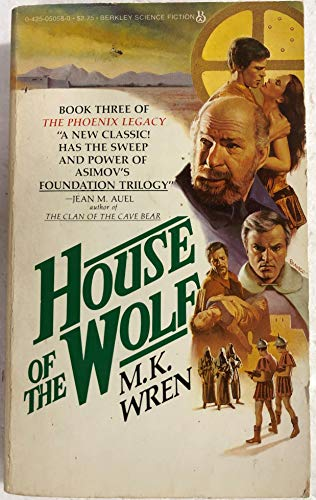 House Of The Wolf: Wren, M. K.