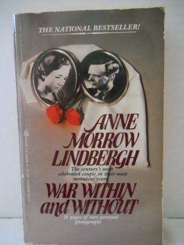 War Within and Without: Lindbergh, Anne Morrow