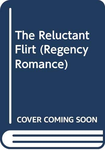 The Reluctant Flirt: Mansfield, Elizabeth