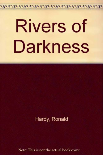 9780425051474: Rivers of Darkness