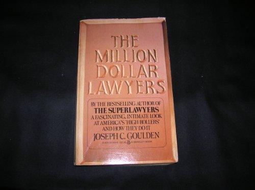 Million Dollar Lawyer: Goulden, Joseph