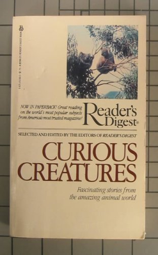 Curious Creatures (0425051560) by Editors of Reader's Digest