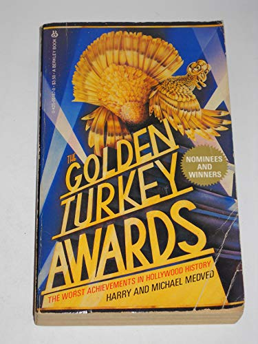 9780425051870: The Golden Turkey Awards: The Worst Achievements in Hollywood History