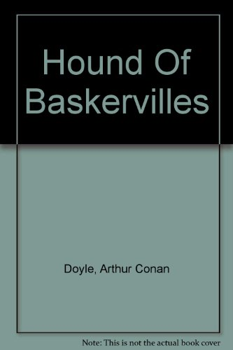 Hound Of Baskervilles: Doyle, Arthur Conan