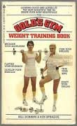 Golds Gym Weight Training Book: Dobbins, B.