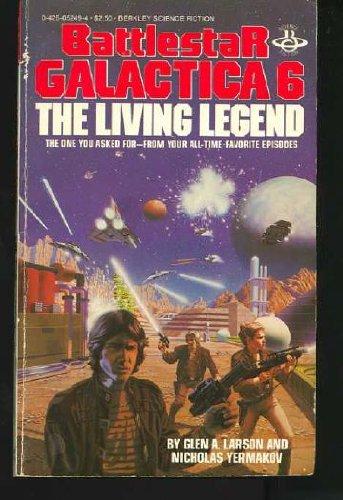 Battlestar Galactica 06: Larson, Glen A.