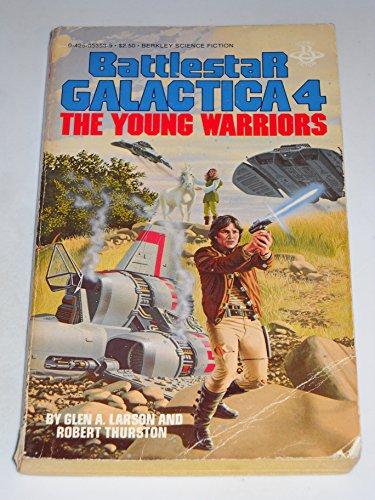 9780425053539: The Young Warriors (Battlestar Galactica 4 )
