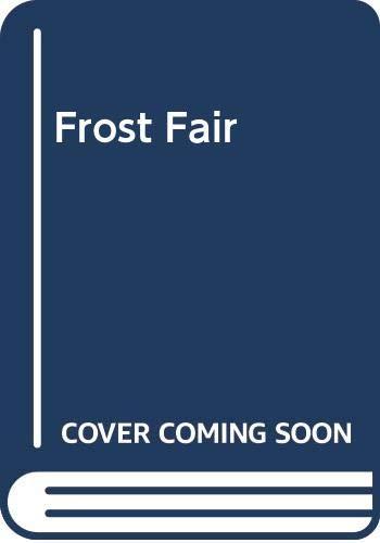 9780425053621: Frost Fair