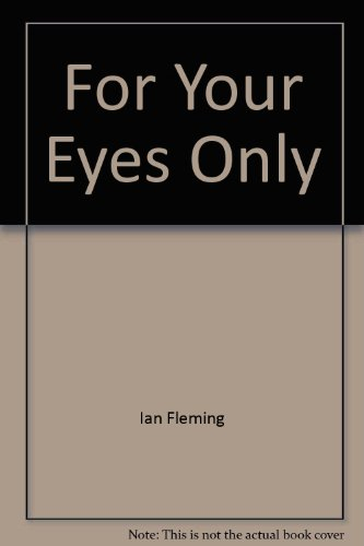 9780425053669: For Your Eyes Only