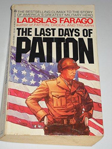 The Last Days Of Patton: Ladislas Farago
