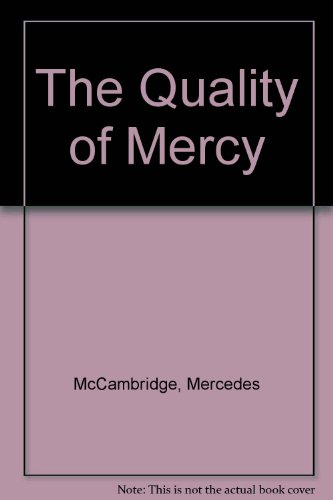 9780425053898: The Quality of Mercy : An Autobiography