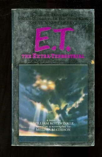 E.T. THE EXTRA-TERRESTRIAL. In His Adventure on Earth.