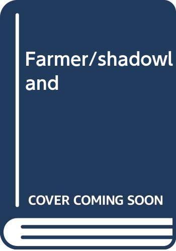 Farmer/shadowland: William Arnold