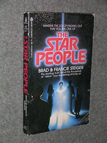 The Star People: Steiger, Brad
