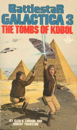 9780425055236: The Tombs of Kobol (Battlestar Galactica)