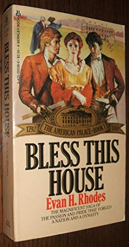 Bless This House (American Palace Vol 1): Rhodes, Evan H.