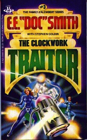 9780425056615: The Clockwork Traitor (Family D'Alembert, Bk. 3)