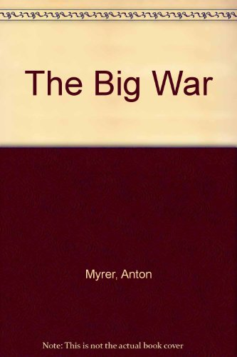9780425057216: The Big War