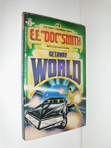 9780425057452: Getaway World (Family d'Alembert series #4)