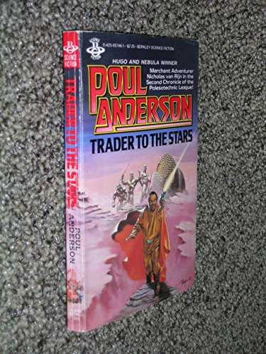 9780425057469: Trader To The Stars (Chronicles of the Polesotechnic League)