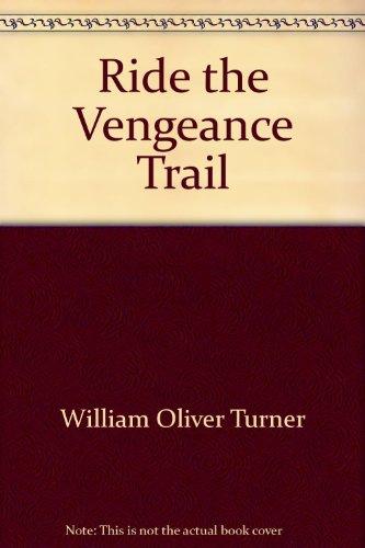 9780425057551: Ride Vengeance Trail