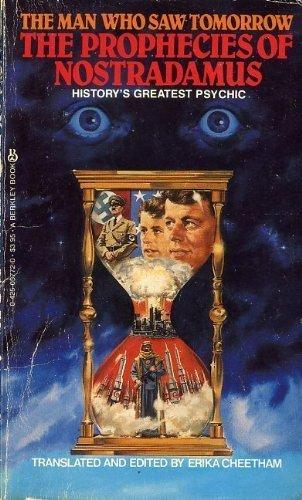 9780425057728: The Man Who Saw Tomorrow: The Prophecies of Nostradamus