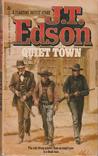 Quiet Town (Floating Outfit Story) (0425058182) by Edson, J. T.