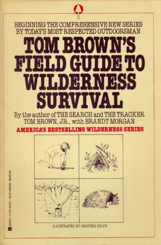 Tom Brown's Field Guide to Wilderness Survival (042505876X) by Tom Brown