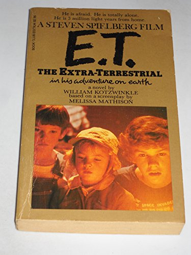 E. T. : The Extra-Terrestrial