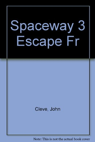 Spaceway 3 Escape Fr (042505957X) by John Cleve