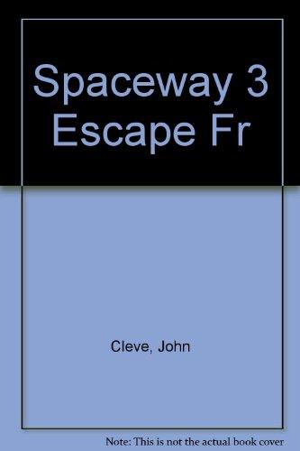 Spaceway 3 Escape Fr (042505957X) by Cleve, John
