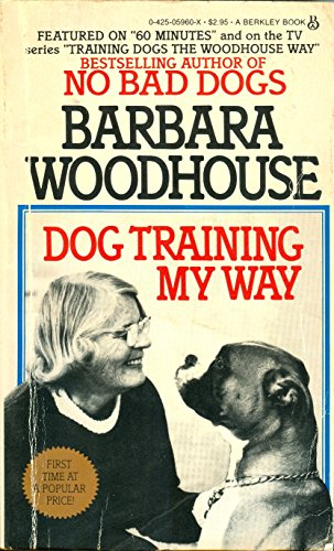 9780425059609: Title: Dog Training My Way
