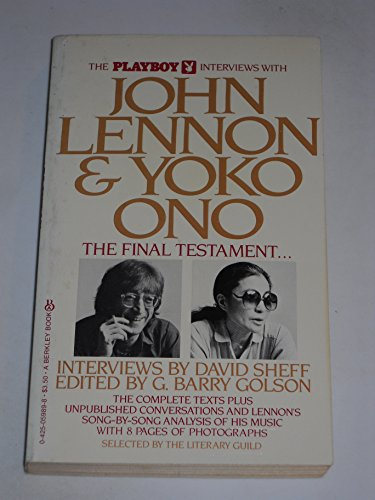 The Playboy Interviews with John Lennon & Yoko Ono: The Final Testament