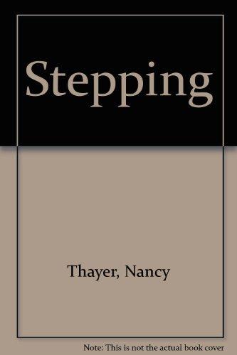 Stepping: Nancy Thayer