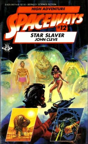 Star Slaver (Spaceways Series, No. 12) (0425060748) by Andrew J. Offutt; G. C. Edmondson; John Cleve (Pseudonym)