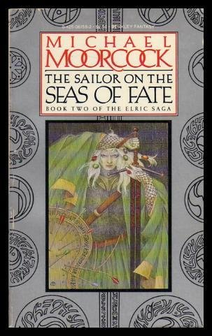 9780425061589: The Sailor on the Seas of Fate: Book Two of the Elric Saga