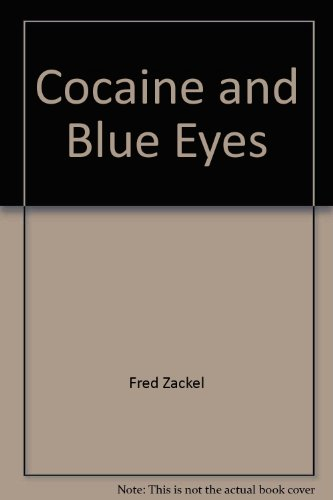 9780425062418: Cocaine And Blue Eyes