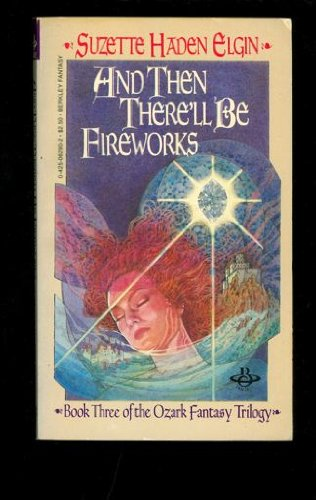 9780425062906: And Then There'll Be Fireworks