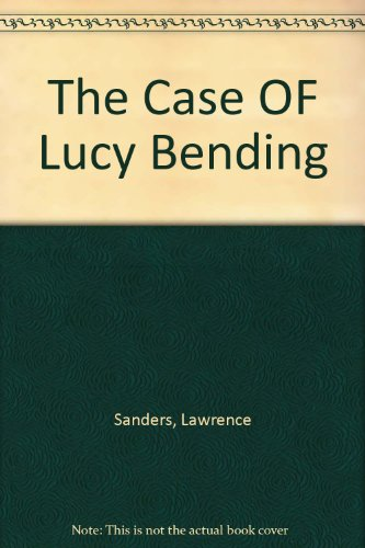 9780425063293: The Case OF Lucy Bending
